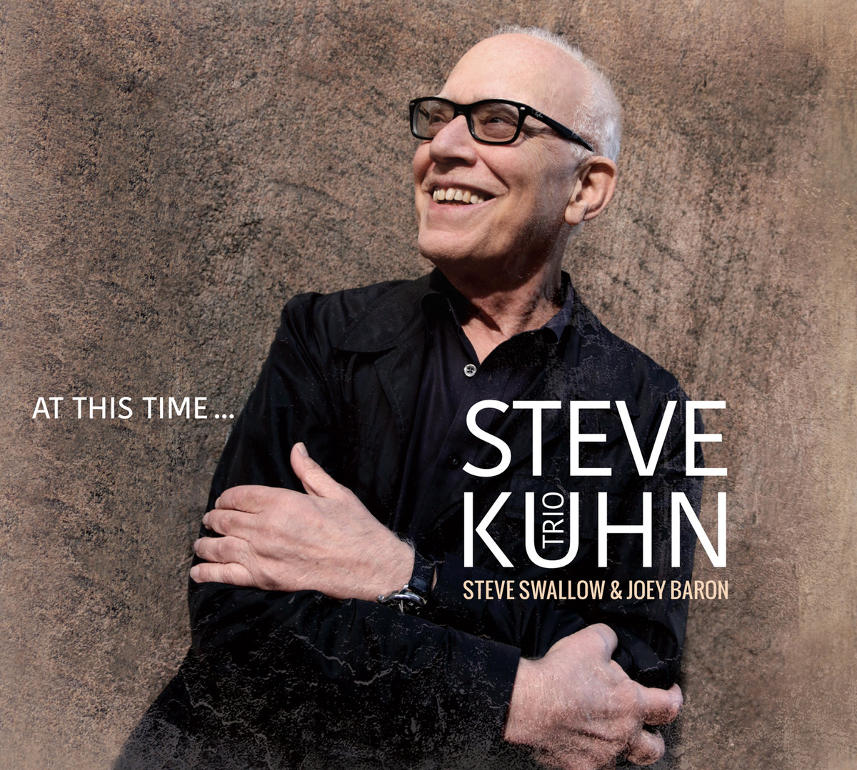 Steve Kuhn Trio «At This Time...»