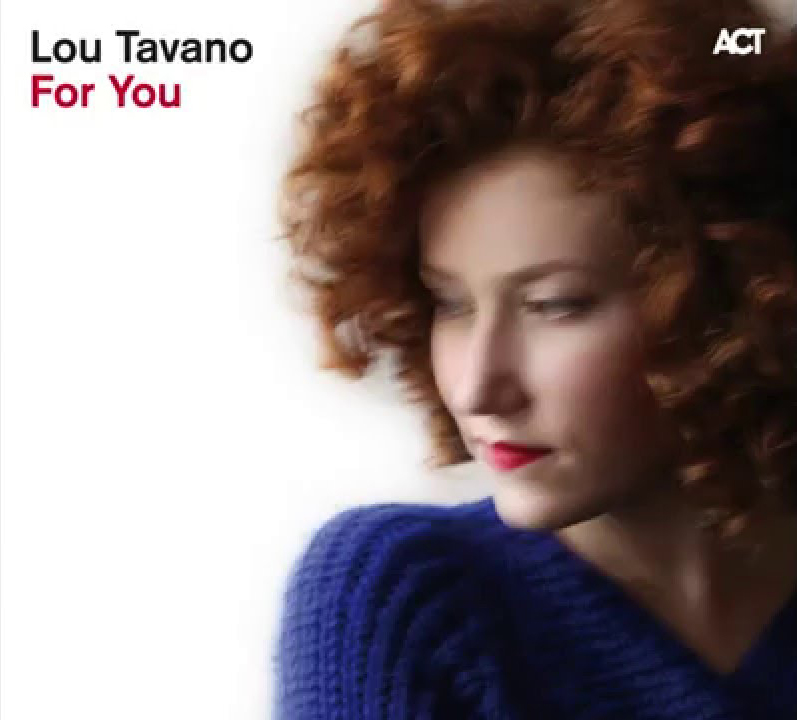 Lou Tavano «For You»