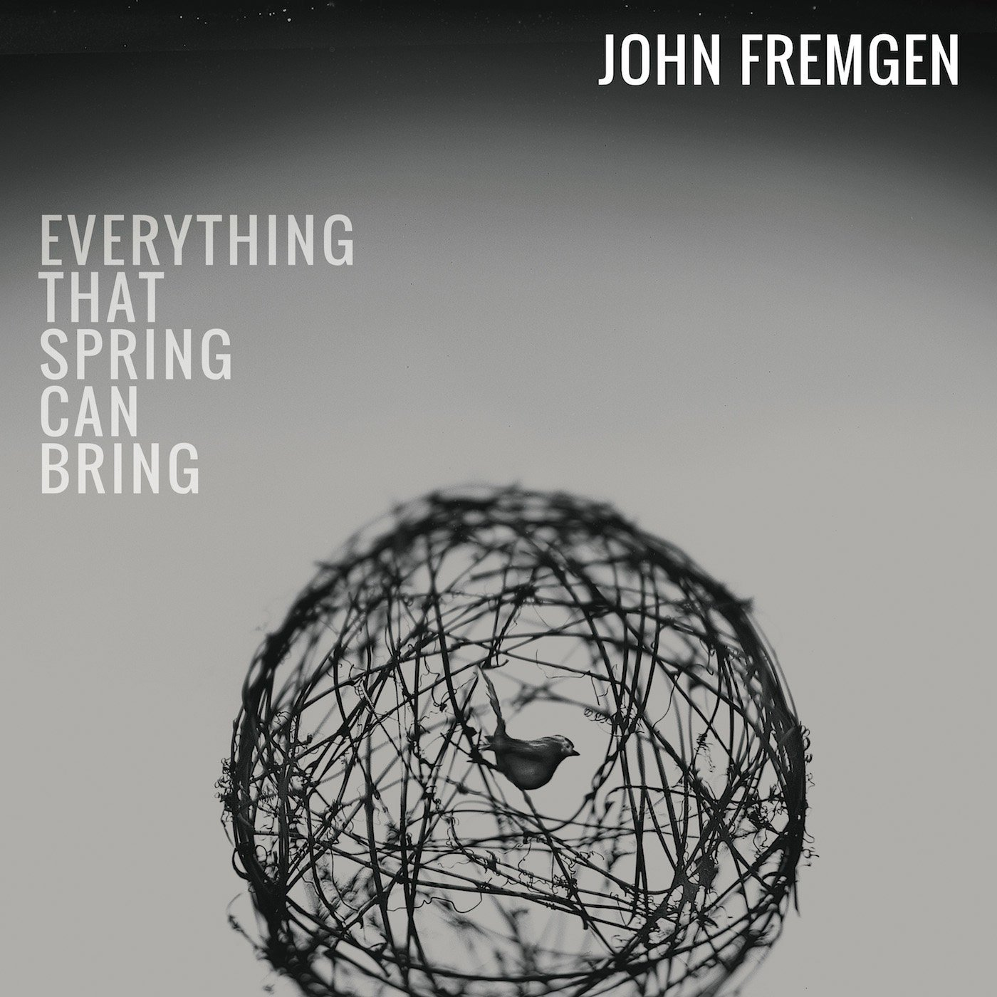 John Fremgen «Everything That Spring Can Bring»