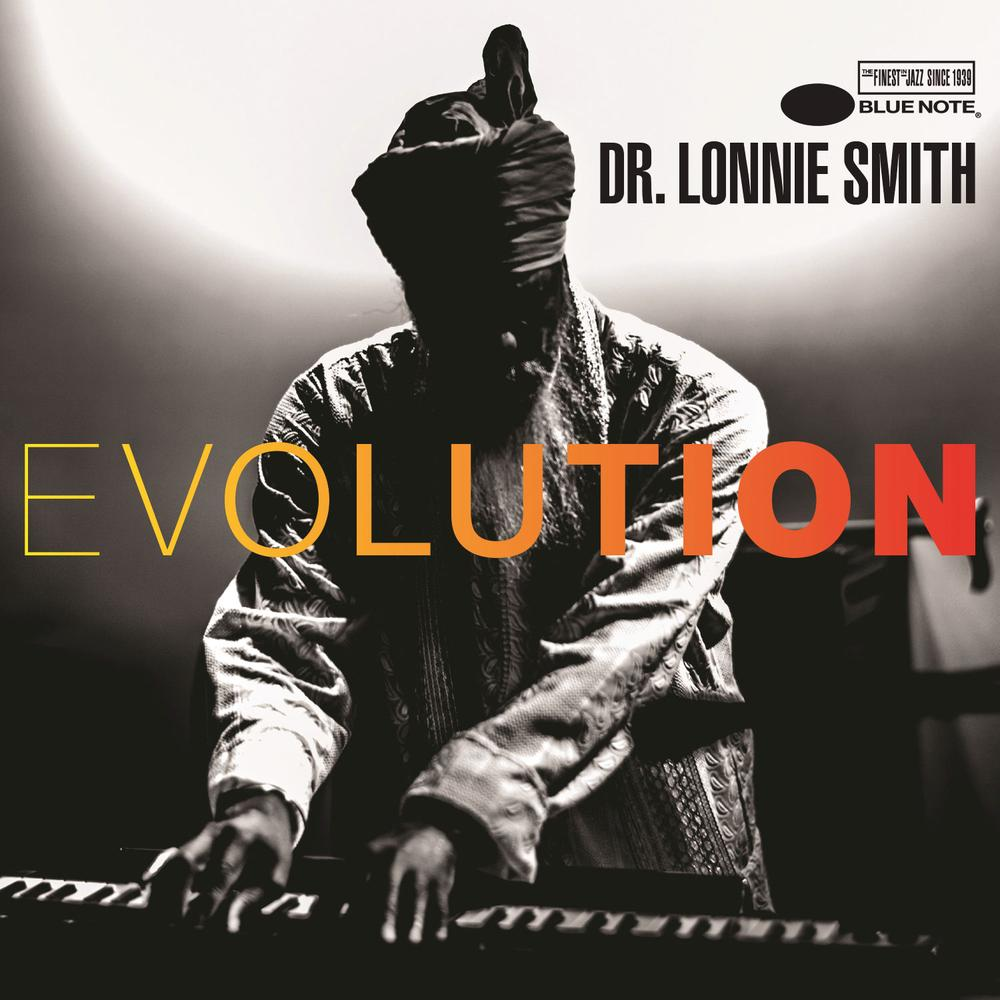 Dr. Lonnie Smith «Evolution»